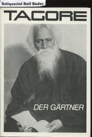 Zemmlinsky Rabindranath-Tagore+Der-Gärtner