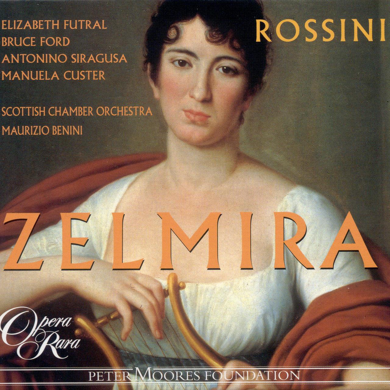 Opera Rara Zelmira